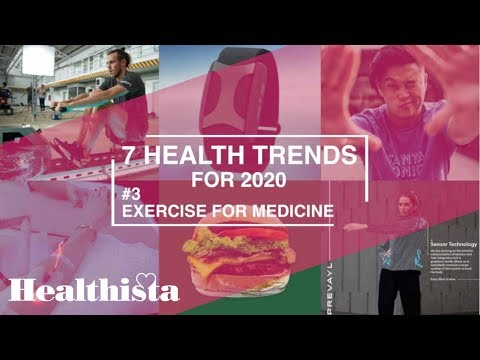Exercise for Medicine | 7 Hottest Health Trends Tor 2020