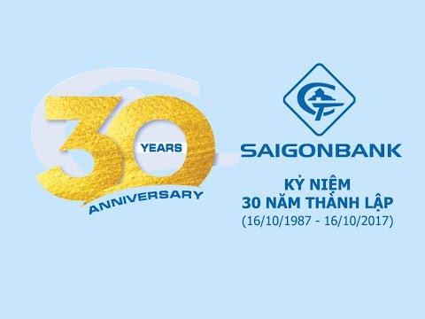 SAIGONBANK Và Dấu ấn 30 Năm (16.10.1987 - 16.10.2017)