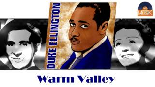 Duke Ellington - Warm Valley (HD) Officiel Seniors Musik