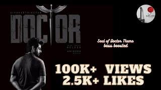 Soul of Doctor Extended Version (Bass Boosted) - Gautham Vijayaraj - Anirudh Ravichander