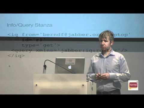 XMPP: The universal messaging protocol - Developer Garden TechTalk #30