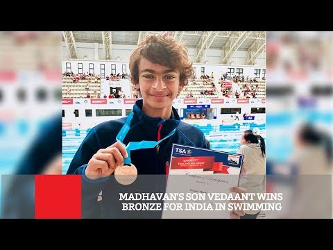 Madhavan's Son Vedaant Wins Bronze For India In Swimming Mp3