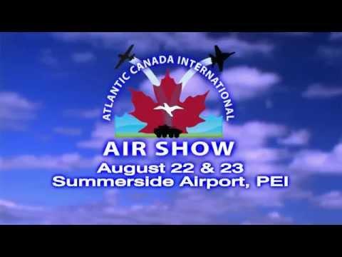 Atlantic Canada International Air Show TV Commercial 2015