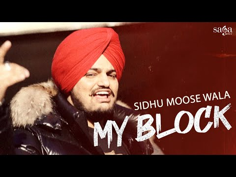 sidhu-moose-wala---my-block- -official-video- -new-punjabi-song-2020- -saga-music