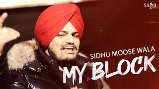 Sidhu Moose Wala - My Block | Official Video | New Punjabi Song 2020 | Saga Music