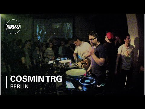 Cosmin TRG Boiler Room Berlin DJ Set
