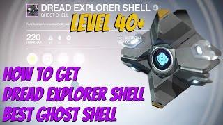 Destiny The Taken King - How To Get Dread Explorer Shell (Best Starter Ghost Shell)