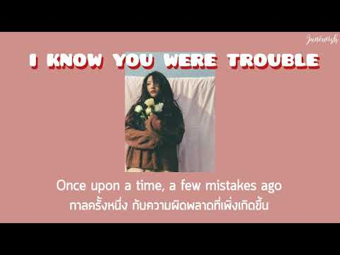 [ thaisub/แปลไทย ] Taylor Swift - I know you were trouble