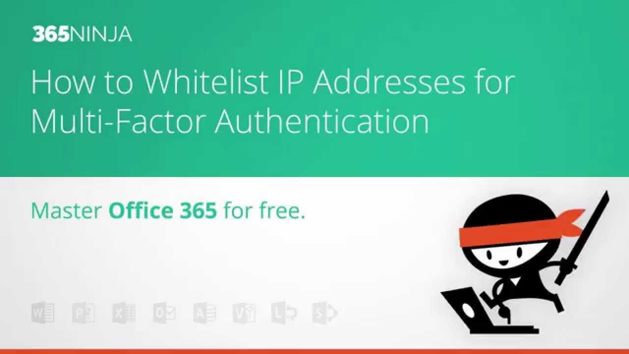 How to Whitelist IP Addresses for Multi-Factor Authentication