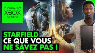 Xbox Series : CE QU'ON NE VOUS A PAS DIT sur STARFIELD...💥 Nouveaux records Xbox, Everwild...