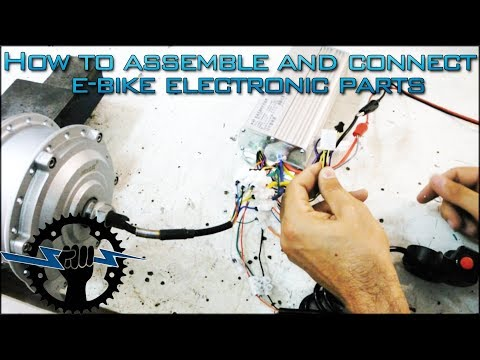How To Assemble And Connect E-BIKE Electronic Parts and components