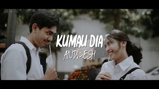Cover images KUMAU DIA - ANDMESH (LIRIK)