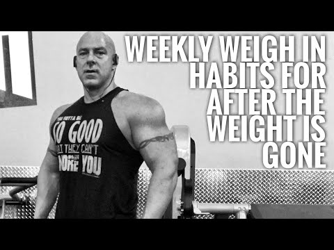 Weekly Weigh In | Building Healthy Nutritional Habits For After Your Done Losing Weight