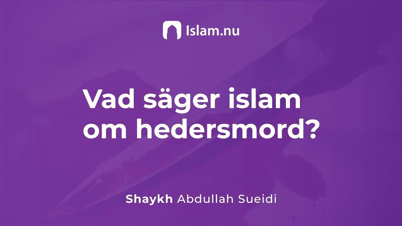 Vad säger islam om hedersmord?