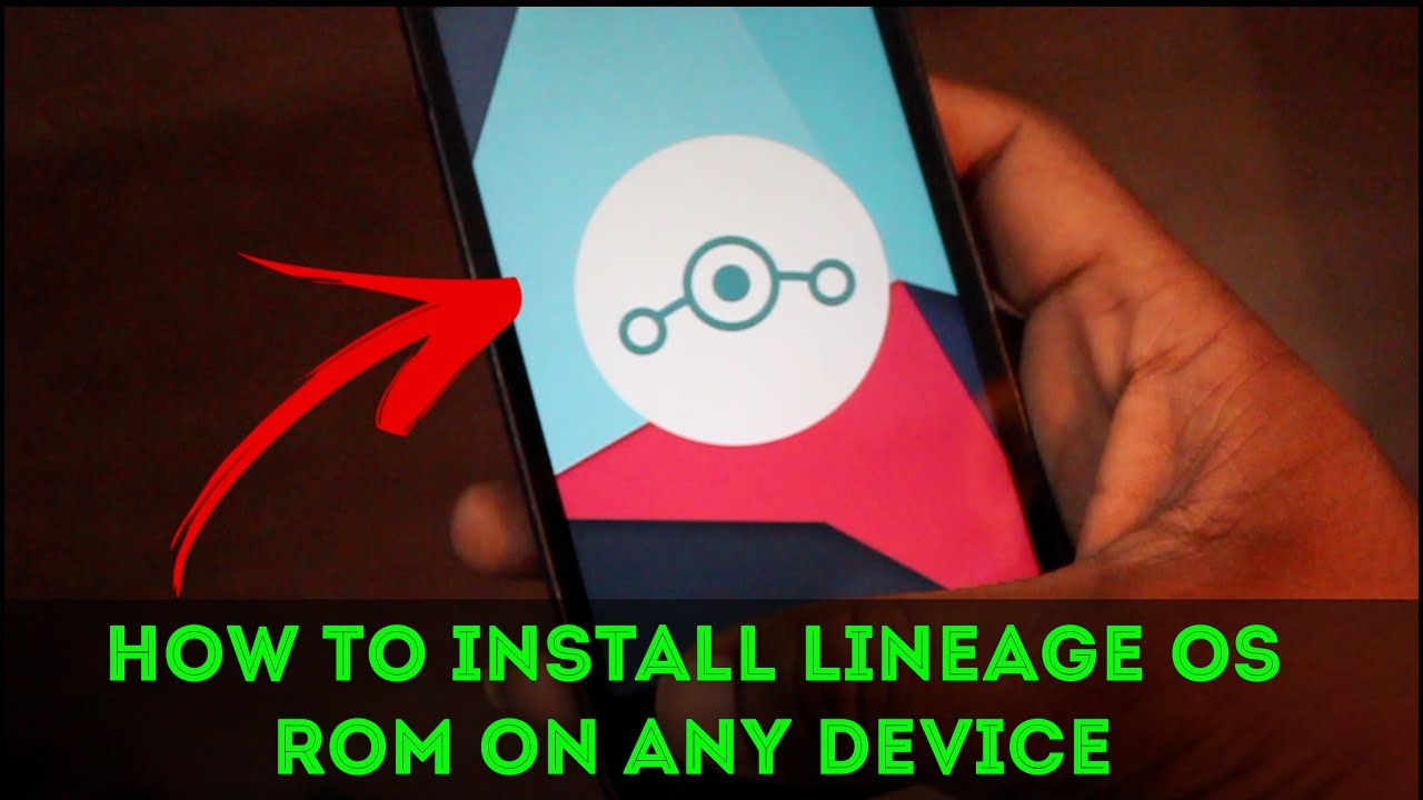 Guide] How to install Lineage Os ROM on any device [2 methods