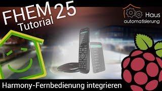 Video FHEM-Tutorial Part 25: Harmony Hub/Fernbedienungen einbinden | haus-automatisierung.com download MP3, 3GP, MP4, WEBM, AVI, FLV November 2017
