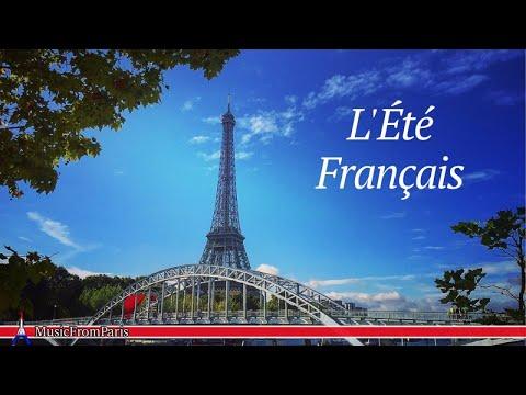L'Été Français | Musique Française pour l'Été