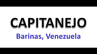 CAPITANEJO. Estado Barinas, VENEZUELA.