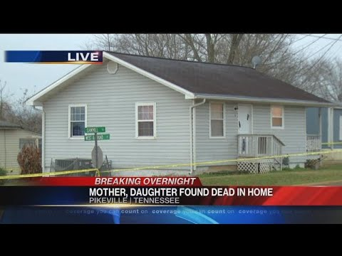 Bodies of mother and daughter found in Bledsoe Co. home