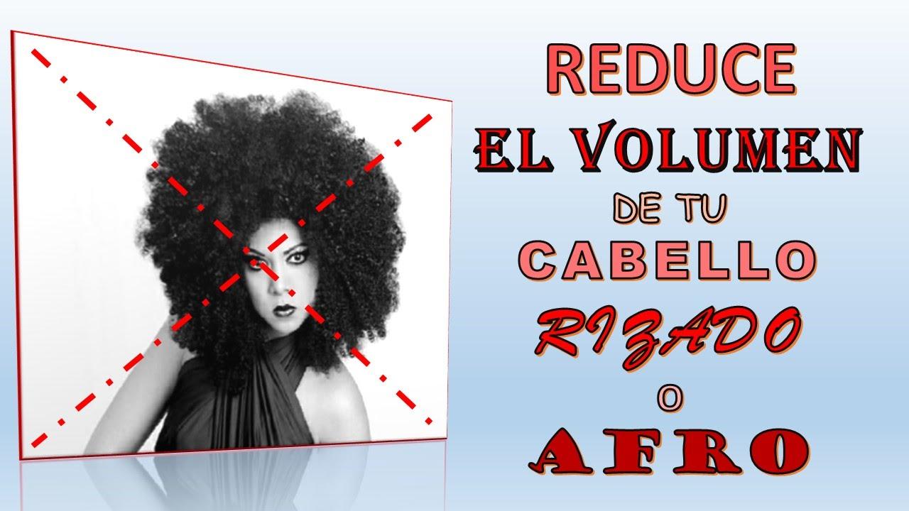 como reducir el volumen del cabello rizado o afro yoliana gamboa youtube