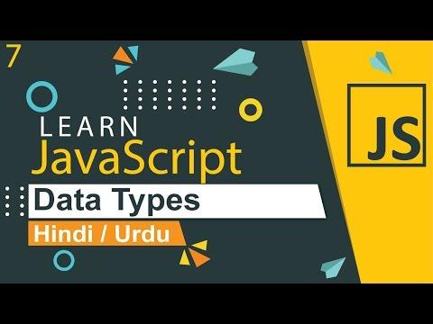 JavaScript Data Types Tutorial in Hindi / Urdu