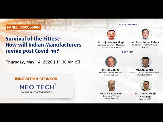 Panel Discussion on Survival of the Fittest: How will Indian Manufacturers revive post Covid-19?
