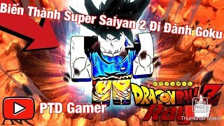 ROBLOX: PTD turns into Super Saiyan 2 Go beat Goku: Dragon Ball Rage