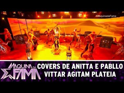 Covers de Anitta e Pabllo Vittar agitam plateia | Máquina da Fama (28/08/17)