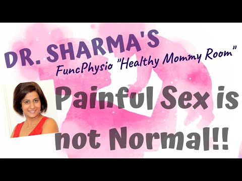 Painful Sex (intercourse) is not normal. Often it is a pelvic/pelvic floor issue.