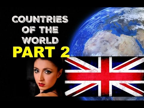 #2 COUNTRIES of the WORLD: British English Pronunciation / British Accent
