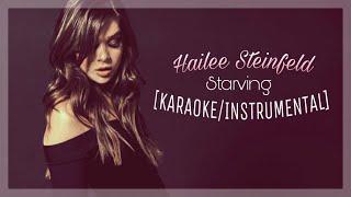Hailee Steinfeld, Grey ft. Zedd - Starving [Karaoke/Instrumental]