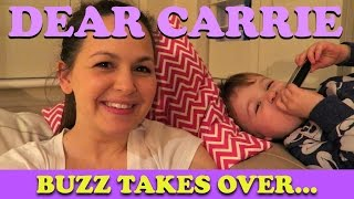 Buzz Takes Over | DEAR CARRIE