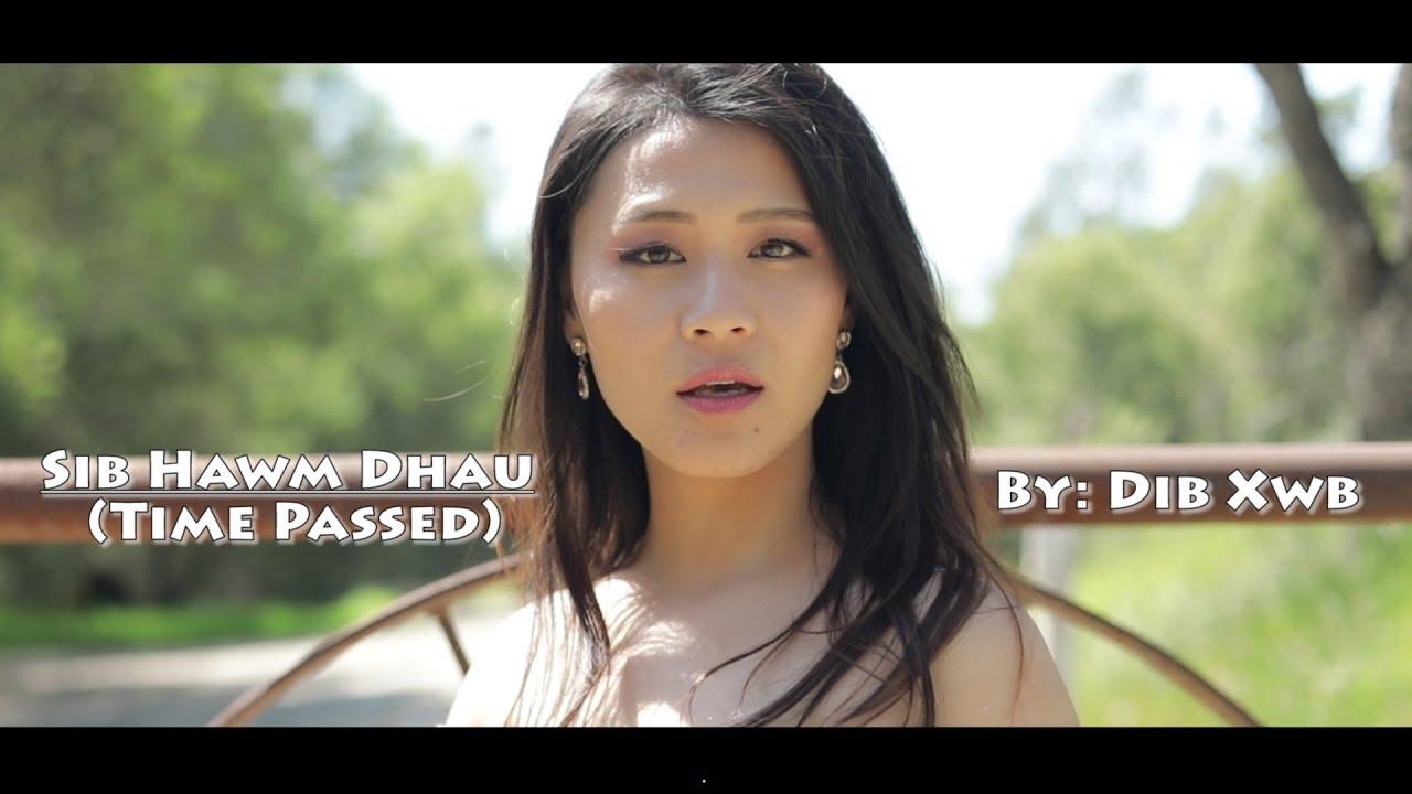 Download Sib Hawm Dhau (Time Passed) Music Video by: Deeda/Dib Xwb