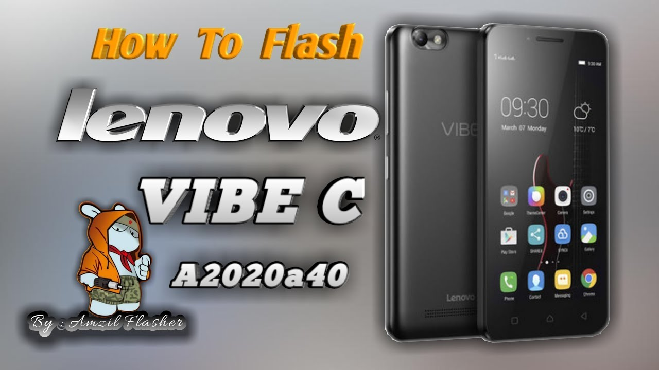 Cara Flash LENOVO A2020a40 / VIBE C, Tested 💯% Work