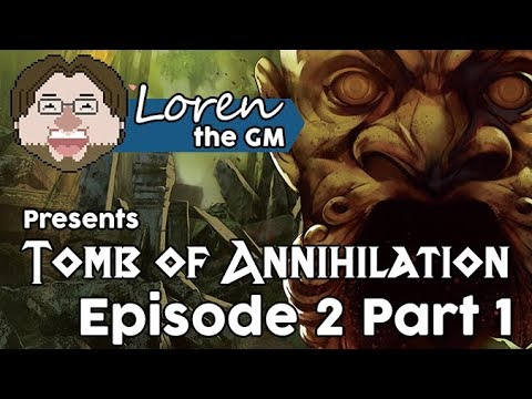 Tomb of Annihilation: Episode 2 Part 1 | 5th Edition D&D Actual Play Campaign