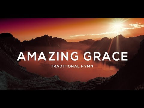 Amazing grace - Traditional Hyman