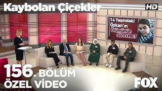 14 Yaşındaki Özkan ölü bulundu...Kaybolan Çiçekler 156. Bölüm