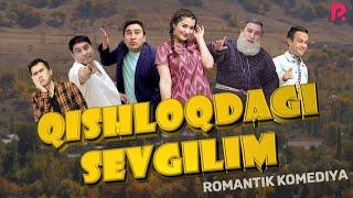 Qishloqdagi sevgilim (o'zbek film) | Кишлокдаги севгилим (узбекфильм)