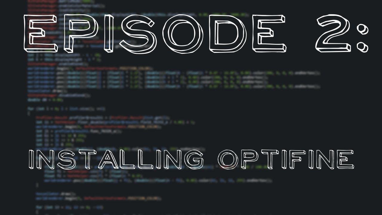 How to code a Minecraft PVP Client: Episode 2 - Installing Optifine