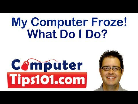 My Computer Froze!  What Do I Do?