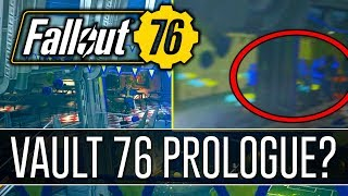 FALLOUT 76 - Does this PROVE We Won't Start ALONE in Vault 76! (Theory)