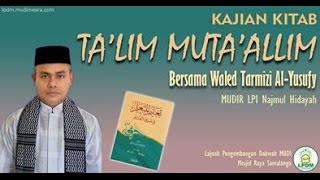 Video Waled Tarmizi Al-Yusufy : Kitab Ta'lim Muta'alim Hal.5-9 download MP3, 3GP, MP4, WEBM, AVI, FLV November 2018