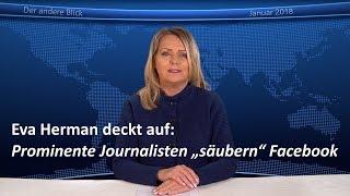 """Eva Herman deckt auf: Prominente Journalisten """"säubern"""" Facebook"""