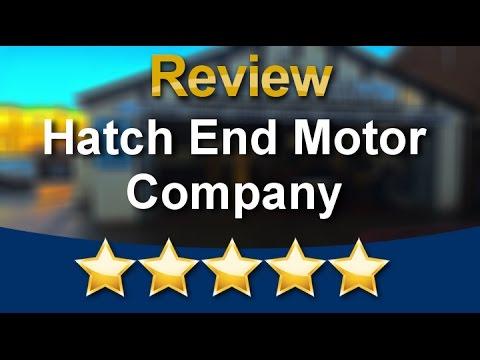 Hatch End Motor Company Hatch End Wonderful 5 Star Review