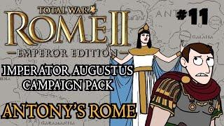 Total War: Rome 2 - Imperator Augustus Campaign - Antony's Rome - Part 11 - Lemuria!