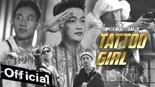 Phim Ca Nhạc Tattoo Girl - HKT, Lâm Chấn Khang, Hứa Minh Đạt, Thanh Tân (Trailer)