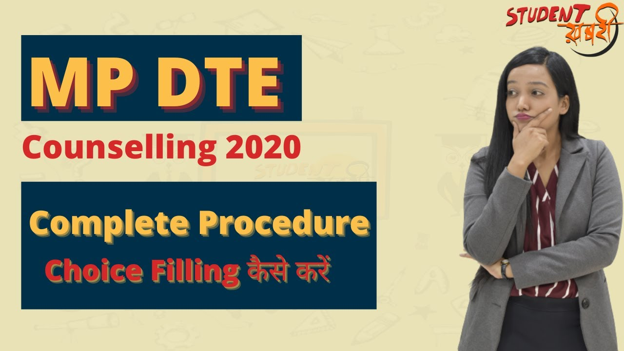 MP DTE Counselling Procedure | DTE Counselling 2020 | Step by Step Guide | How to do Choice Filling