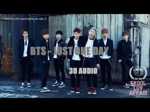 BTS - Just One Day「3D Audio」