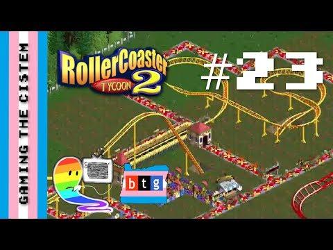 Roller Coaster Tycoon 2 Pt #23: Weenie Mac - Gaming the Cistem