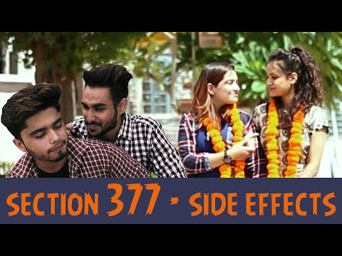 Section 377 - Side Effects | Naughty World | Ft. Akhil Rathore
